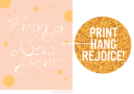 Happy New Year Free Printable Poster from Squirrelly Minds
