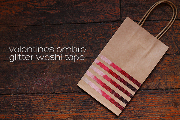 Valentines Ombre Glitter Washi Tape DIY from Squirrelly Minds