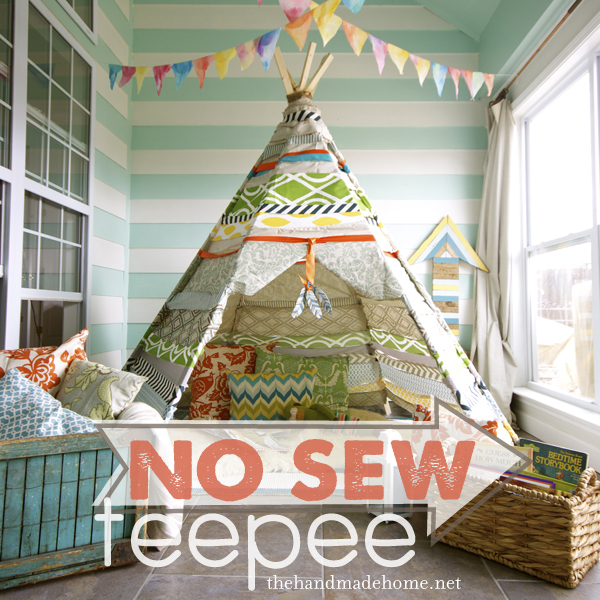 Pinned Via May Edition on Squirrelly Minds | No Sew Teepee by The Handmade Home