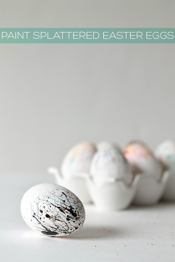 Paint Splattered Easter Eggs | Squirrelly Minds