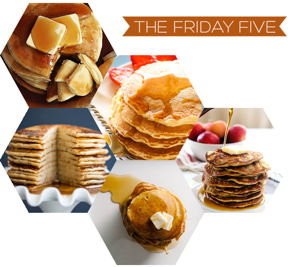 The Friday Five - Pancakes | Squirrelly Minds